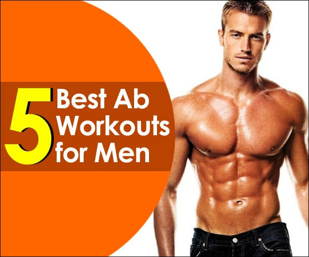 5 Best Ab Workouts for Men to Build Six Pack